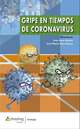 Gripe en tiempos de coronavirus (Virología)