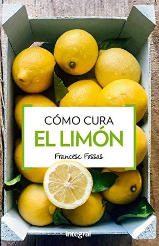 Cómo cura el limón (SALUD)