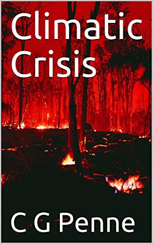 Climatic Crisis (English Edition)