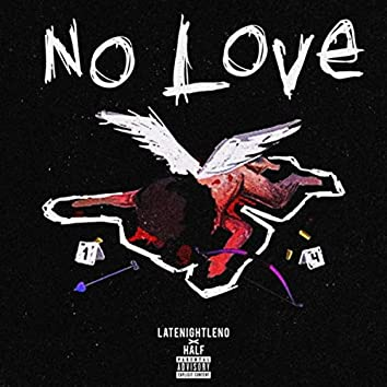 No Love: The Album