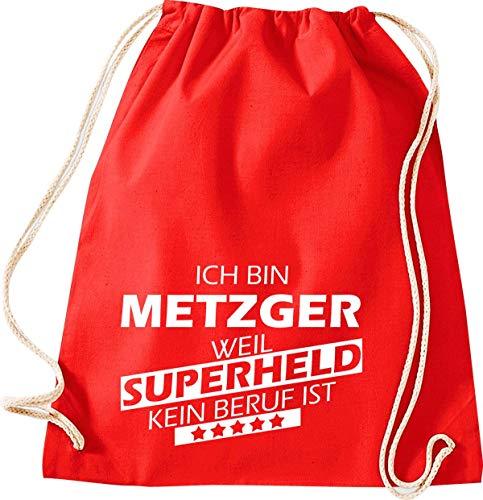 shirtstown Sacca sono Metzger, Perché Super Eroe Nessun lavoro è, Rot