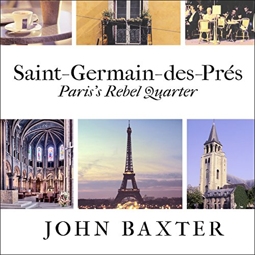 Saint-Germain-des-Pres: Paris's Rebel Quarter audiobook cover art