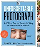 The Unforgettable Photography - Digital Photography Book
