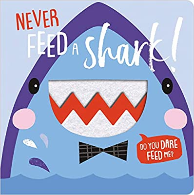 Never Feed a Shark!