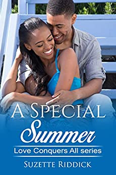 A Special Summer (Love Conquers All Book 1) by [Suzette Riddick]