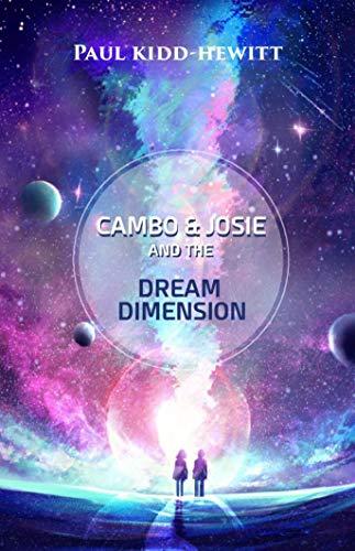 Cambo & Josie and the Dream Dimension (English Edition