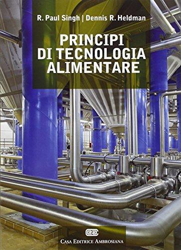 Principi di tecnologia alimentare. Con Contenuto digitale (fornito elettronicamente)