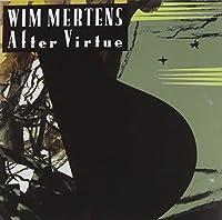 After Virtue by Wim Mertens (2008-06-02)