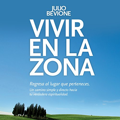 Vivir en la Zona [Live in the Zone] audiobook cover art