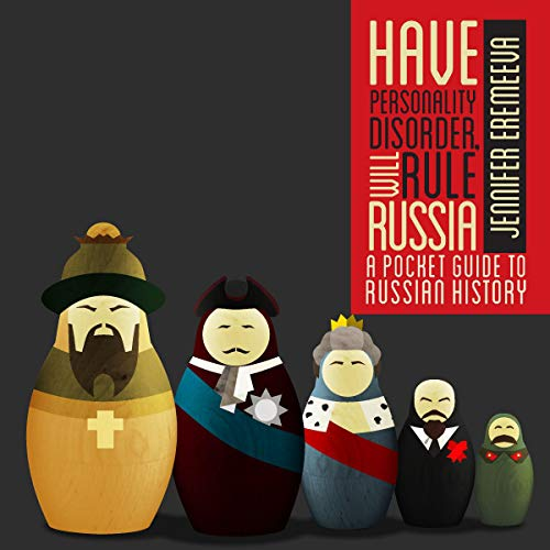 Have Personality Disorder, Will Rule Russia cover art
