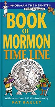 Norman the Nephite's & Larry the Lamanite's Book of Mormon time line 087579906X Book Cover