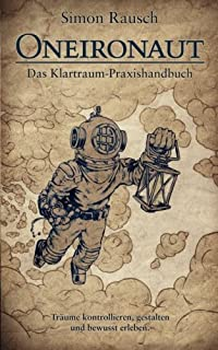 Oneironaut: Instrukcja praktyki Klartraum