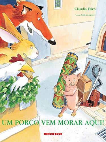 Um Porco vem Morar Aqui!