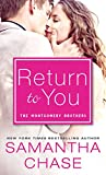 Return to You: A Feel-Good Romance for Summer Reading (The Montgomery Brothers, Band 4)
