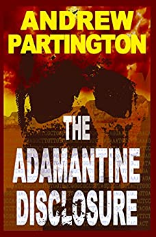 The Adamantine Disclosure (Nathanael Wayfarer Book 1) by [Andrew P Partington]