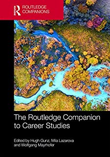 The Routledge Companion to Career Studies (Routledge Companions in Business, Management and Marketing) (English Edition)