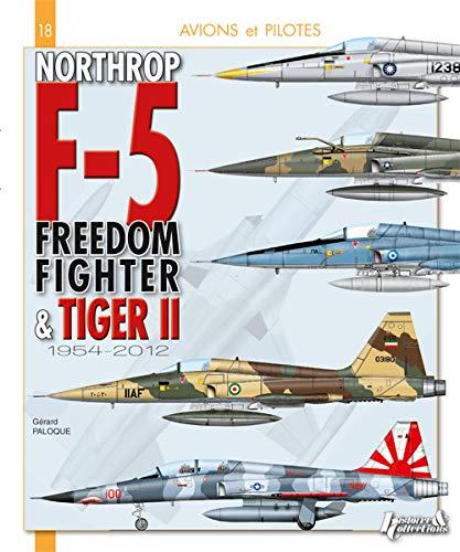 Northrop F-5, Freedom Fighter et Tiger II : 1954 - 2012