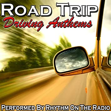 Road Trip: Driving Anthems