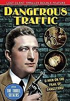Dangerous Traffic / Thrill Seekers [DVD]