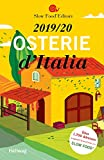 Osterie d'Italia 2019/20: Über 1.700 Adressen, ausgewählt und empfohlen von SLOW FOOD