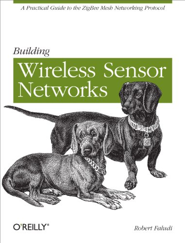 Building Wireless Sensor Networks: with ZigBee, XBee, Arduino, and Processing (English Edition)
