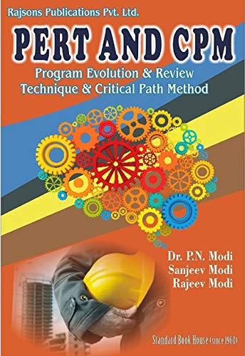 PERT AND CPM: Program Evolution and Review Technique and Critical Path Method (English Edition)