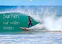 Surfen auf wilden Wellen (Wandkalender 2022 DIN A2 quer): Wellenreiten ist eine beliebte Sportart (Monatskalender, 14 Seiten )