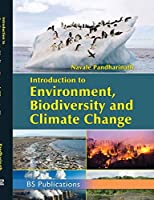 Introduction to Environment, Biodiversity and Climate Change