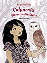 Calpurnia, tome 3 : Trop chouette ! par Collignon