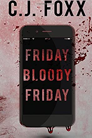 Friday Bloody Friday