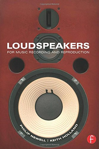 Compare Textbook Prices for Loudspeakers: For music recording and reproduction Audio Engineering Society Presents 1 Edition ISBN 9780240520148 by Newell, Philip,Holland, Keith
