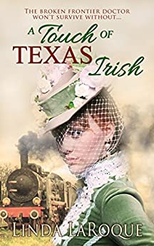 A Touch of Texas Irish by [Linda LaRoque]