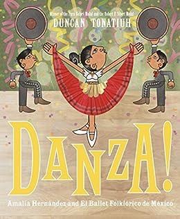 Danza!: Amalia Hernández and El Ballet
