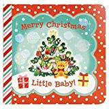 Merry Christmas, Little Baby! (Little Bird Greetings Keepsake Book) (Little Bird Greetings: Keepsake Board Book with Personalization Flap)