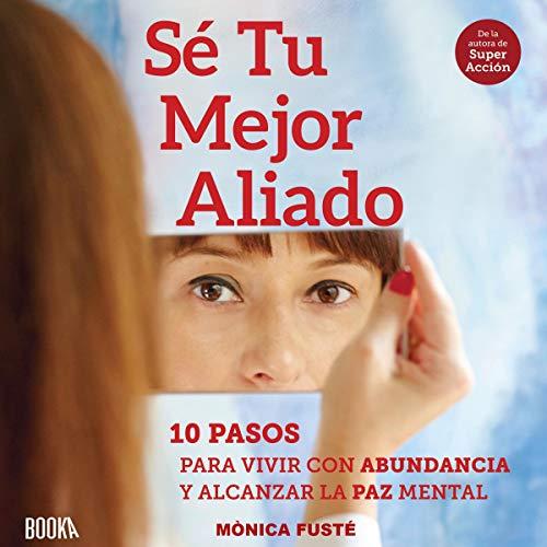 Diseño de la portada del título Sé Tu Mejor Aliado