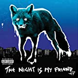 The Night Is My Friend EP [Explicit]