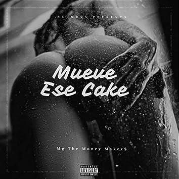 Mueve Ese Cake