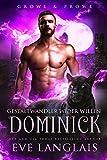Gestaltwandler wider Willen – Dominick (Growl & Prowl 1)