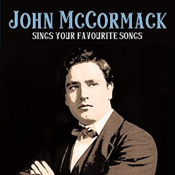 John Mccormack Sings Your Favourite Songs