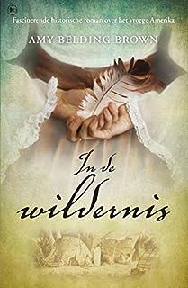 In de wildernis (Dutch Edition)