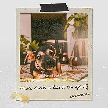 Frida, rimas e álcool em gel