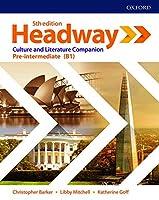 Headway: Pre-intermediate: Culture & Literature Companion