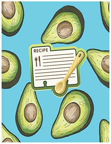 Avocado Recipe Book: Avocado Fruit Recipe Gift-BLANK RECIPE BOOK,116 pages, 8.5