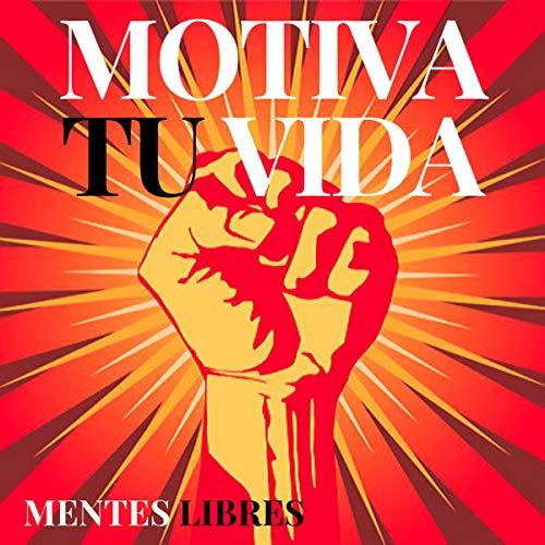 Motiva Tu Vida [Motivate Your Life] cover art