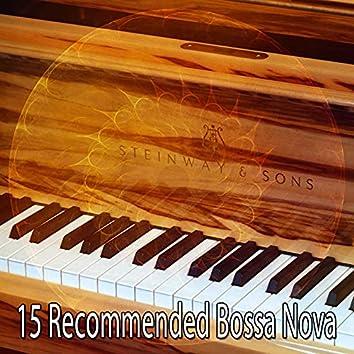 15 Recommended Bossa Nova