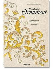 The World of Ornament: Réimpression complète en couleur de L'ornement polychrome (1869-1888) et L'ornement des tissus (1877)