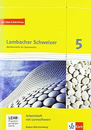 Lambacher Schweizer. 5. Schuljahr. Arbeitsheft plus Lösungsheft und Lernsoftware. Neubearbeitung. Baden-Württemberg: Arbeitsheft plus Lösungsheft und Lernsoftware Klasse 5