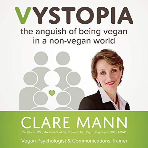 Couverture de Vystopia: The Anguish of Being Vegan in a Non-Vegan World