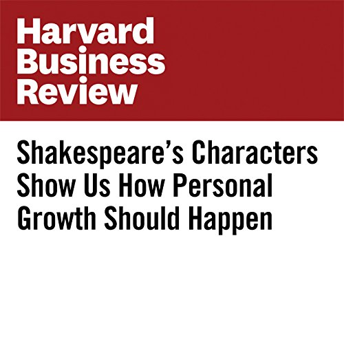 Shakespeare's Characters Show Us How Personal Growth Should Happen copertina