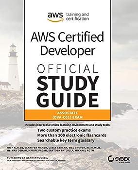 AWS Certified Developer Official Study Guide  Associate  DVA-C01  Exam